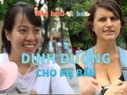 Bà bầu ăn càng bổ sẽ đẻ con thông minh? Nhiều mẹ Việt tưởng thế mà không phải thế
