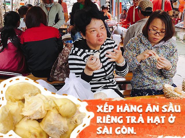 Người Sài Gòn xếp hàng ăn sầu riêng trả hạt, 9x Đắk Lắk một ngày bỏ túi 30 triệu