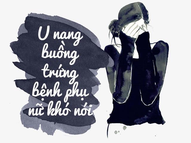 u nang buong trung - benh phu nu kho noi - 1