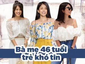 """Bà mẹ Sài Gòn 46 tuổi, con gái đã 24 nhưng mặc trẻ phát hờn nhờ 5 bí quyết """"vàng"""""""