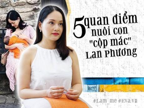 """Làm mẹ - 4 tháng quay cuồng chăm con mọn, Lan Phương tự tin là một bà mẹ """"không tệ"""""""