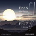 """Eva Sành điệu - Oppo xác nhận Find 7 chính thức sở hữu màn hình siêu nét """"2K"""""""