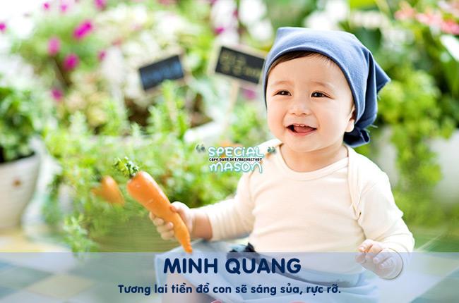 Cái tênMinh Quang mang ý nghĩa về một tương lai rực rỡ, xán lạn.