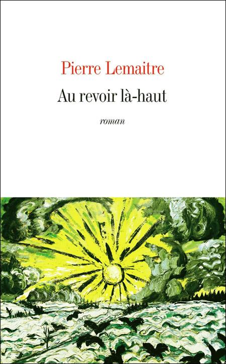 "gioi thieu ve pierre lemaitre va goncourt ""hen gap lai tren kia"" - 1"