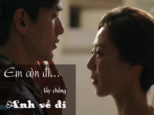 anh oi, ve voi vo con di, de em con lay chong... - 1