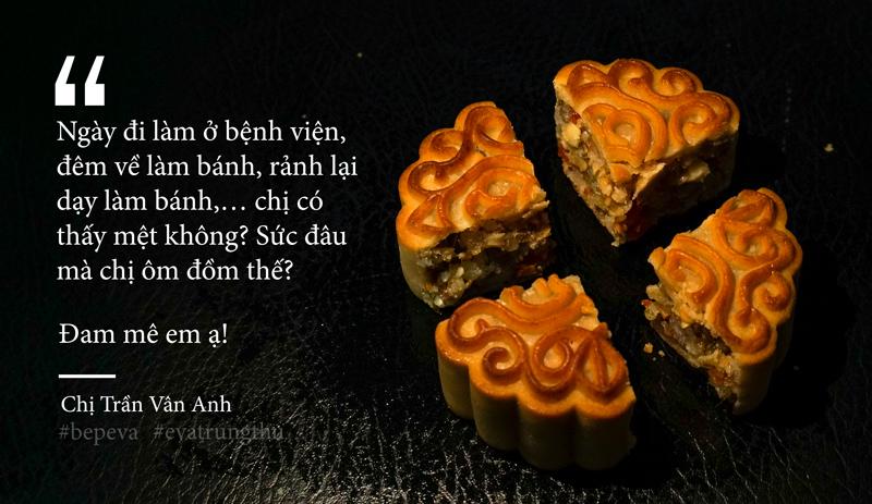"""voi toi, co mot loai banh trung thu mang ten ky uc"" - 12"