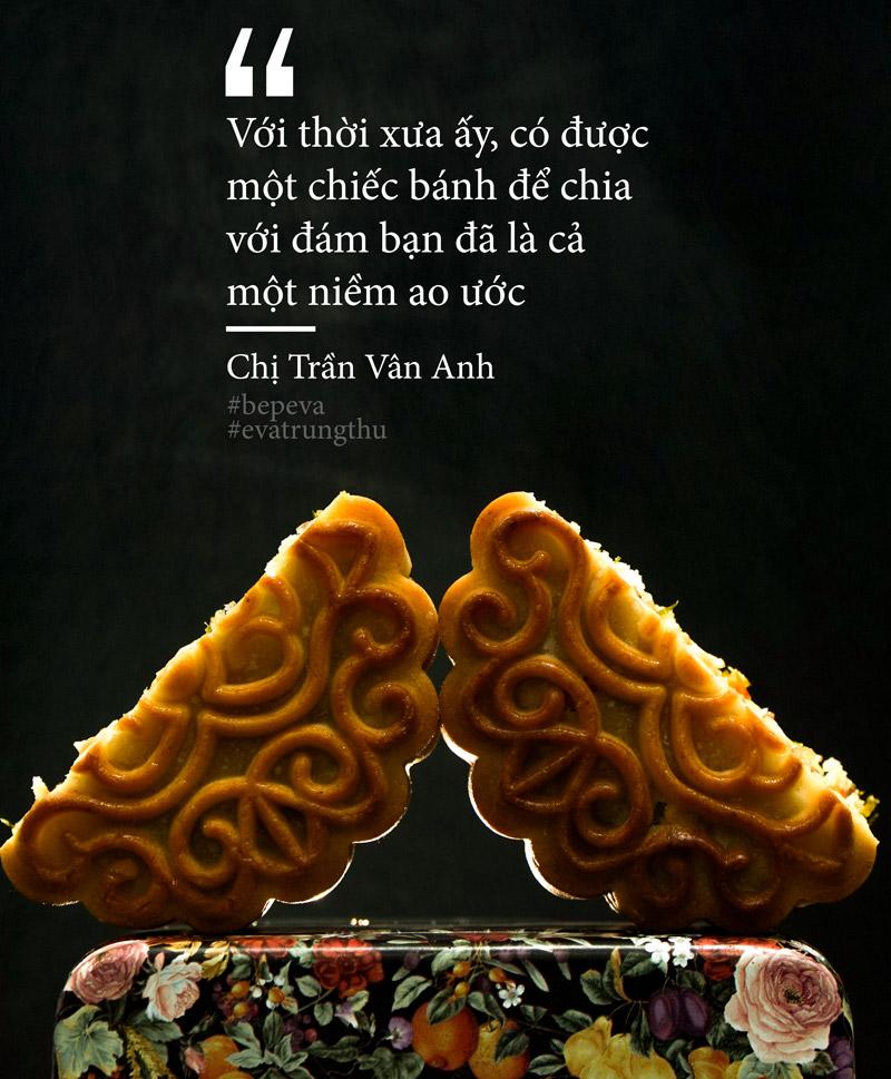 """voi toi, co mot loai banh trung thu mang ten ky uc"" - 11"