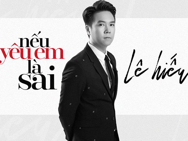 Lê Hiếu ra single thứ 2 trong năm 2017 cùng dịp với tình cũ Văn Mai Hương