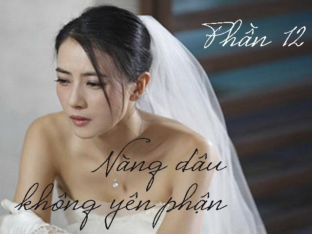 Nàng dâu không yên phận (Phần 12)