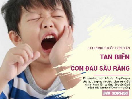 Chẳng cần đến nha sỹ, 5 phương pháp chữa sâu răng ở nhà giúp bé quên đi đau đớn