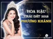 Thời trang - Từ giờ Việt Nam đã có một Hoa hậu Trái đất mang tên PHƯƠNG KHÁNH!