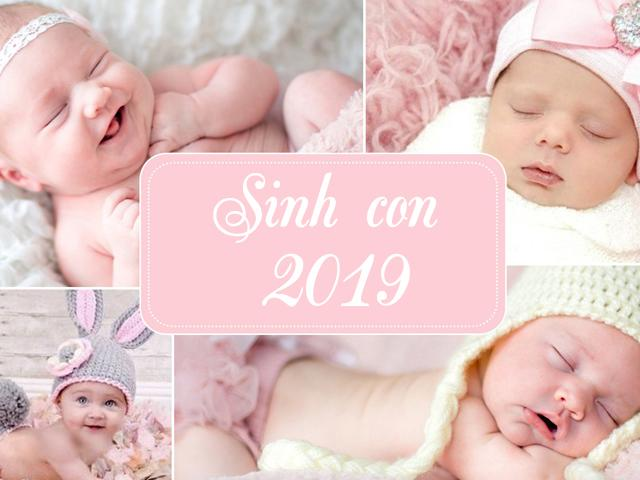 Bố mẹ 3 tuổi này sinh con năm Kỷ Hợi 2019 hưởng đại phúc, đại lộc, bé thành đạt sớm