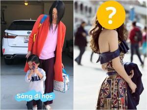 Lôi thôi đưa con đi học như mẹ vô gia cư, đố bạn nhận ra đây là sao Việt nào?