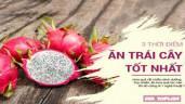 3 thời điểm nên ăn trái cây để hấp thụ chất dinh dưỡng tốt nhất